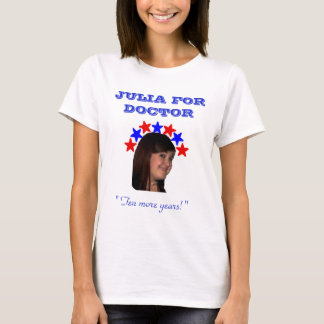 Julia for Doctor Campaign shirt
