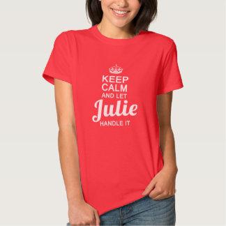 Julie handle it! t-shirts