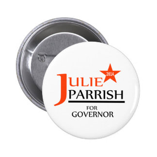 Julie Parrish for Governor pin