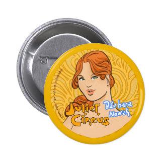 Juliet Circus - Barbara Nowak 2 Inch Round Button