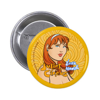 Juliet Circus - Erica Nowak 2 Inch Round Button