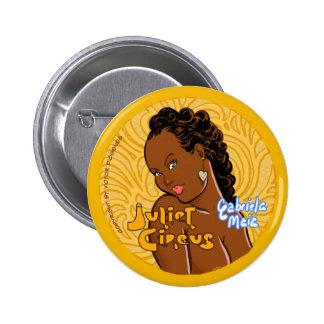 Juliet Circus - Gabriela Maia 2 Inch Round Button