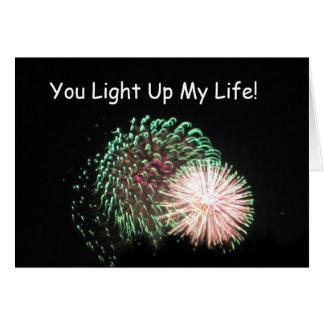 July 4- Fireworks, You Light Up My Life! Card