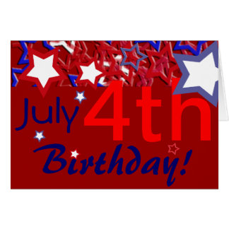 July 4th Birthday! Card