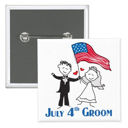 July 4th Groom Gifts Pinback Button