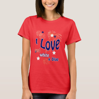 July 4th I Love Red White & Blue Red T-shirt