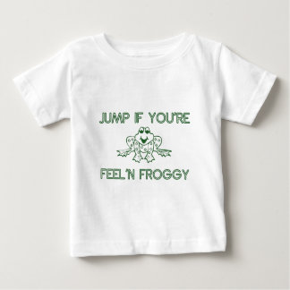 Jump if you're feelin froggy white baby T-Shirt