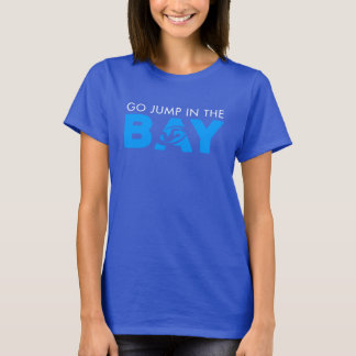 Jump in the bay women's tee