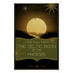 June ~ The Celtic Full Moon of the Horses Poster