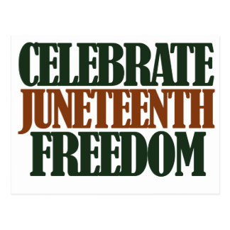Juneteenth freedom postcard