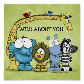 Jungle Friends-Wild About You Poster