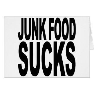 Junk Food Sucks Card