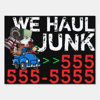 Junk removal. Garbage Hauling. Advertising Sign