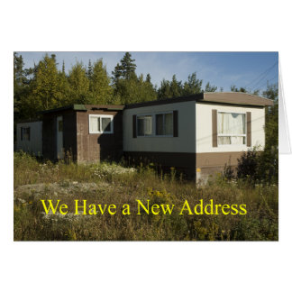 Junky Mobile Home New Address Card. Card