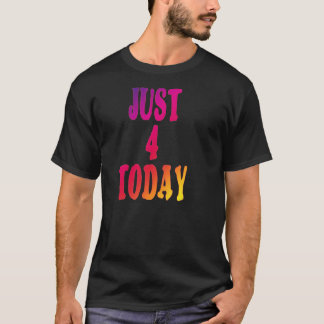 just4today T-Shirt