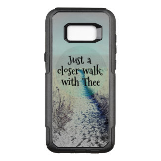 Just a Closer Walk with Thee Quote OtterBox Commuter Samsung Galaxy S8+ Case