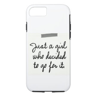 Just a Girl Who Decided to Go For It Case-Mate iPhone Case