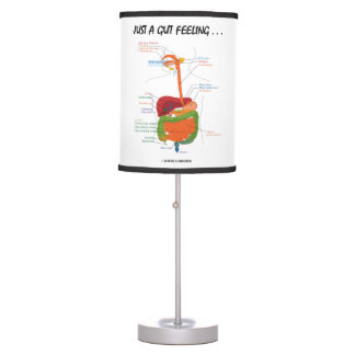 Just A Gut Feeling... Digestive System Humor Table Lamp