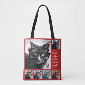Just a lady, it's the cat that's crazy! tote bag