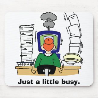 Just a little busy. mouse pad