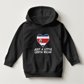 Just A Little Costa Rican Hoodie