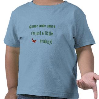 Just A Little Crabby! Toddler T-Shirt