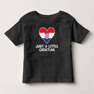 Just A Little Croatian Toddler T-shirt