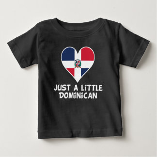Just A Little Dominican Baby T-Shirt