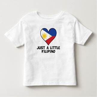 Just A Little Filipino Toddler T-shirt