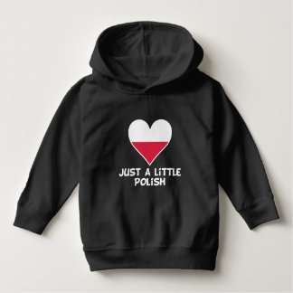 Just A Little Polish Hoodie