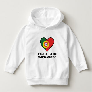 Just A Little Portuguese Hoodie