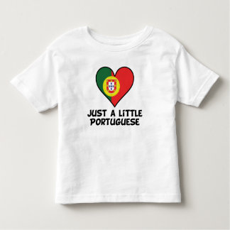 Just A Little Portuguese Toddler T-shirt