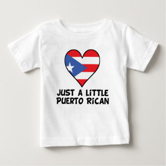 Just A Little Puerto Rican Baby T-Shirt