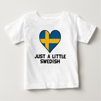 Just A Little Swedish Baby T-Shirt