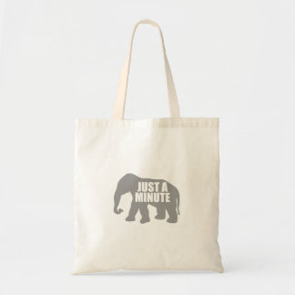 Just a minute. Grey Elephant Tote Bag