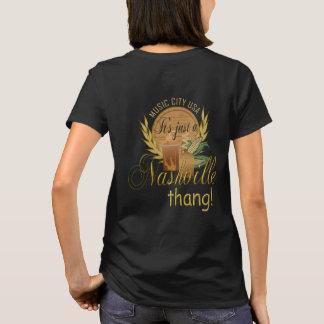 Just a Nashville Thang Women's T-Shirt