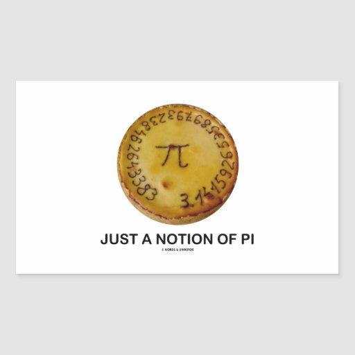 Just A Notion Of Pi (Pi On A Pie) Sticker