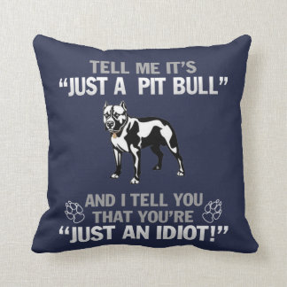 Just A Pit Bull Throw Pillow