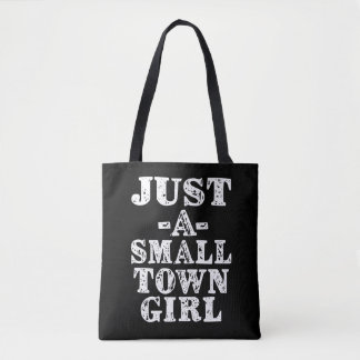 Just a Small Town Girl bag