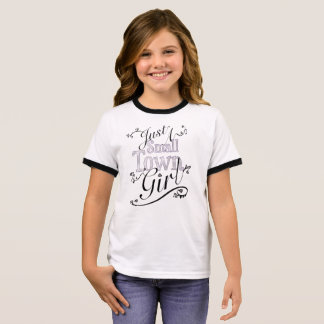 Just A Small Town Girl Ringer T-Shirt