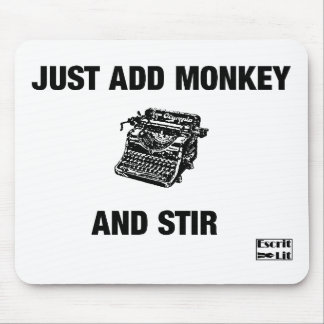 Just Add Monkey Mouse Pad