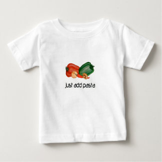 Just add pasta baby T-Shirt