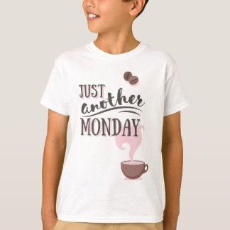 Just Another Monday Apparel T-Shirt
