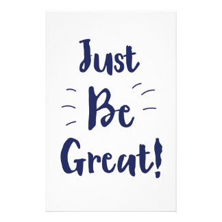 Just Be Great! inspirational quote Stationery