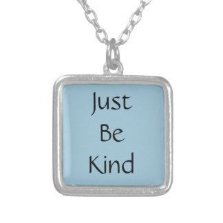 Just Be Kind Necklace - Silver Plated