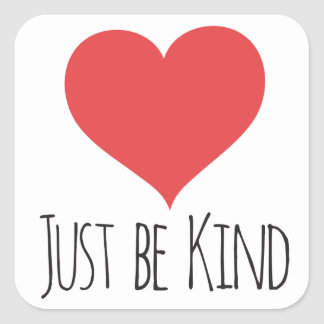 JUST BE KIND | sticker