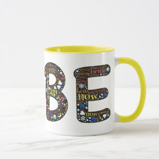 "Just ""Be"" Spiritual Awakening Coffee Mug"