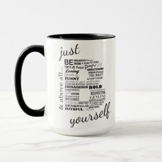Just Be Yourself 15oz Mug