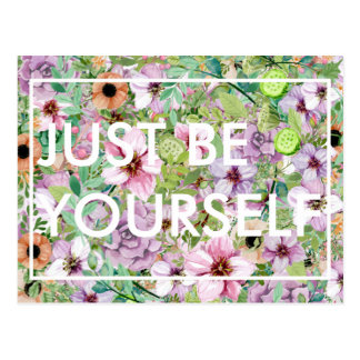 Just Be Yourself (insert text here) postcard