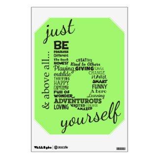 Just Be yourself Kids Style Wall Decal  black text